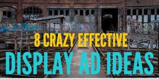 advertisements ideas 8 super creative crazy effective display ad ideas wordstream