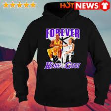 Forever Kobe and Gigi shirt, hoodie ...