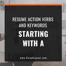 Action Verbs For Resumes And Cover Letters Action Verbs VisualLayout 98