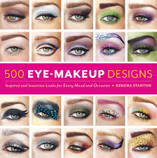 500 eye makeup designs inspired and inventive looks for mood and occasion kendra stanton 9781592336340 amazon books