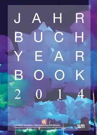 Die zeichnerische lösung sollte mindestens im maßstab 1. Jahrbuch2014 By Fakultat Fur Architektur Tu Munchen Issuu