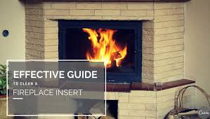 effective guide to clean a fireplace insert