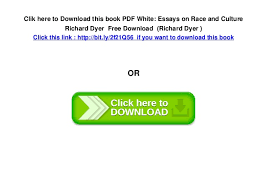 pdf white essays on race and culture richard dyer 6