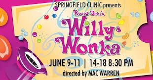 The Muni Springfield Il Seating Chart The Muni News Roald Dahls Willy Wonka Makes Its Debut At