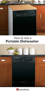 Overstock Kitchen Appliances 5 Easy Steps To Using A Portable Dishwasher Overstockcom