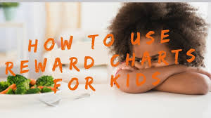 How To Use A Reward Chart How To Use A Reward Chart With Kids