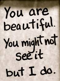 You Are Beautiful Quotes Best Pin By James Piazza On You Pinterest Teen Inspirational And