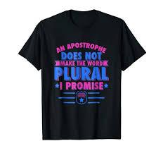 Apostrophe Clothing Size Chart Amazon Com Grammar Police T Shirt Apostrophe Not Make That
