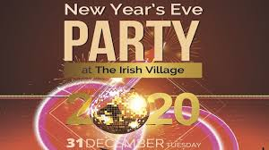 Tickets To New Years Eve Party At The Irish Village
