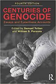 com centuries of genocide essays and eyewitness accounts com centuries of genocide essays and eyewitness accounts 9780415871921 samuel totten william s parsons books