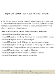 Top 8 call center supervisor resume samples Top 8 call center supervisor resume samples In this file, you can ref resume materials ...