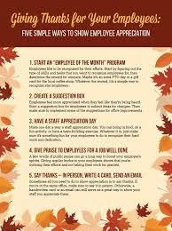 Words Of Appreciation For Employee Giving Thanks For Your Employees Five Simple Ways To Show Employee