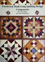 Patchwork Math Using Quilting Design Components by Lynn Wilder & Book - Patchwork Math Using Quilting Design Components by Lynn Wilder Adamdwight.com
