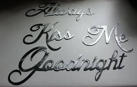 metal wall words always kiss me goodnight silver words metal wall art accents custom metal words