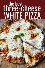 the best 3 cheese white pizza modern