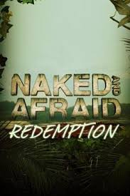 Watch Naked And Afraid Redemption Online