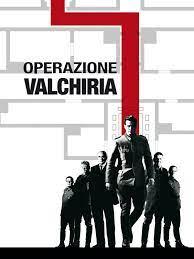 Prime Video: Operazione Valchiria