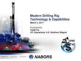 Nabors Well Service Nabors Drilling Modern Rig Technology And Capabilities 3 5 17 V1