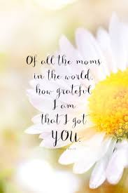 Beautiful Quotes For Moms Birthday