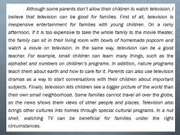 review what is a paragraph necessary to write an essay ppt  although some parents don t allow their children to watch television i believe that