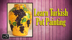 learn pot painting turkish pot painting basic painting techniques you