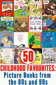 50 childhood clics picture books from the 80s and 90s