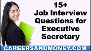 Interview Questions For Executive Assistants Job Interview Questions For Executive Secretary
