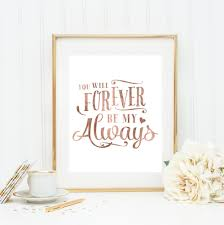 nursery wall art calligraphy quote you will forever be my always rose gold quote nursery wall art watercolor quote by blueelephantprints on etsy on rose gold wall art quotes with nursery wall art calligraphy quote you will forever be my always