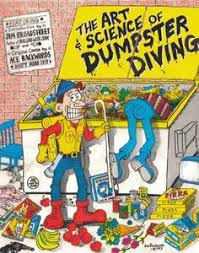 best places to dumpster dive for some treasurs dumpster  the art science of dumpster diving book cover