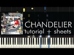 sia chandelier piano tutorial how to play sheets