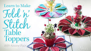 Poorhouse Quilt Design Library Video Tutorials Learn To Make Fold N Stitch Table Toppers An Annie S Online Class Preview