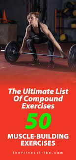 the exercises on this list is all you will ever need these pound exercises should be the foundation of any fitness routine get to work