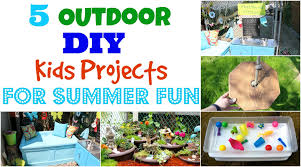 Fun Diy Projects 5 Outdoor Diy Kids Projects For Summer Fun Youtube