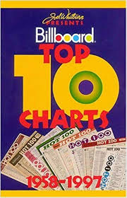 Top Charts 1997 Billboards Top Ten Charts 1958 1997 J Whitburn