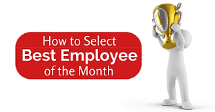 employee of month how to select best employee of the month complete guide