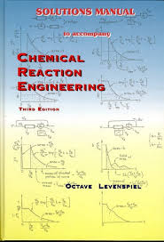 Solution manual chemical reaction engineering, 3rd edition Octave lev…