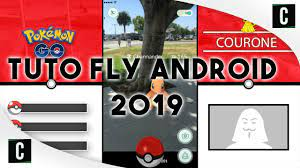 COMMENT FLY POKEMON GO ANDROID 2019 - YouTube
