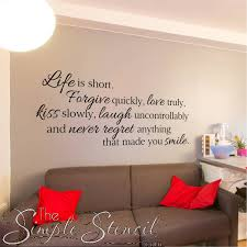Wall Quotes Fascinating Life Is Short Custom Wall Quote Slow Down Forgive Love Kiss Laugh