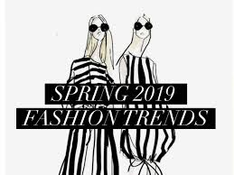 Spring 2019 Fashion Trends How Emma Sees It