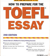 how to prepare for the toefl essay books com   how to prepare for the toefl essay