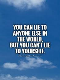 Quote About Lying To Yourself Best of Quotes About Lying To Yourself 24 Quotes
