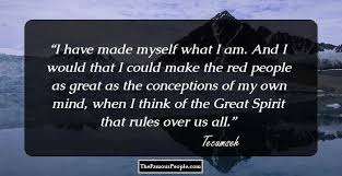Tecumseh Quotes Delectable 48 Notable Quotes By Tecumseh That Will Instil A Never Say Die Attitude