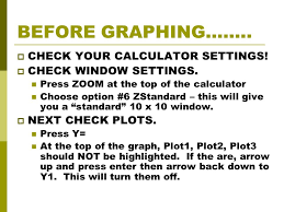 before graphing check your calculator settings 4 solve each equation