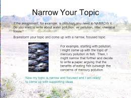 important points writing an essay narrow your topic if the narrow your topic if the assignment for example is pollution you need to