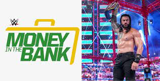 WWE Money in the Bank 2021 Date, Time ...