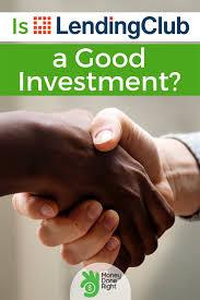 Lending Club Borrower Reviews Lending Club Investor Review 2019 Is Lendingclub A Good