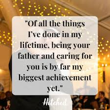 Emotional Father Of The Bride Speech Quotes And Toasts Hitchedcouk