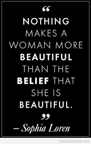 Quotes For A Beautiful Woman Best Of Beautiful Woman Quote
