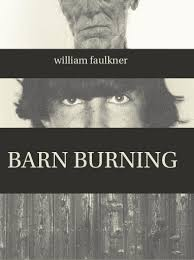 william faulkner s barn burning sarty analysis schoolworkhelper  145 causes his