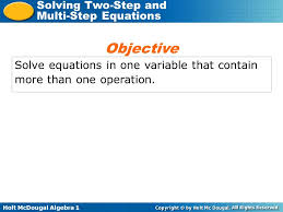 3 objective solve equations in one variable that contain more than one operation